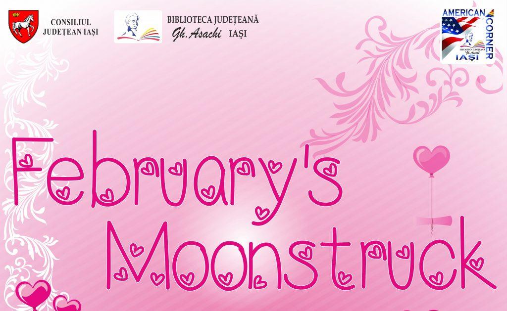 Afis February's Moonstruck
